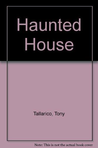 Haunted House: Tallarico, Tony