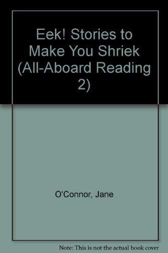 9780448403830: Eek! Stories To Make You Shriek (All-Aboard Reading)