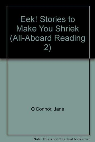 9780448403830: Eek! Stories To Make You Shriek (All-Aboard Reading)