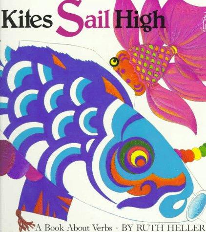 9780448404523: Kites Sail High: A Book About Verbs