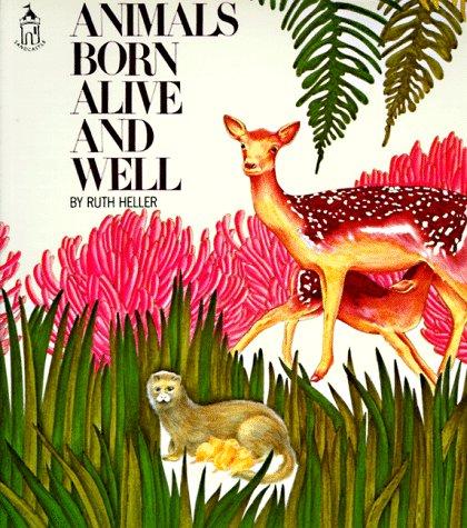 9780448404530: Animals Born Alive and Well (sandcastle) (Sandcastle Books)