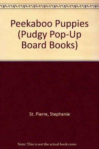 Peekaboo Puppies (Pudgy Pop-up Board Books) (9780448404608) by Dana Regan