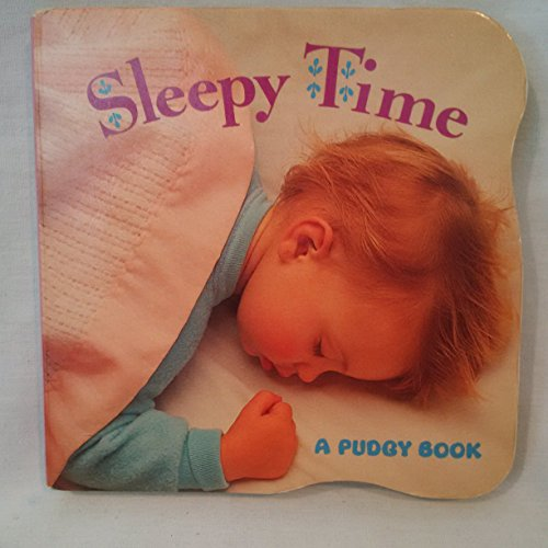 Sleepy Time (Pudgy Board Book) (9780448405247) by Elizabeth Hathon