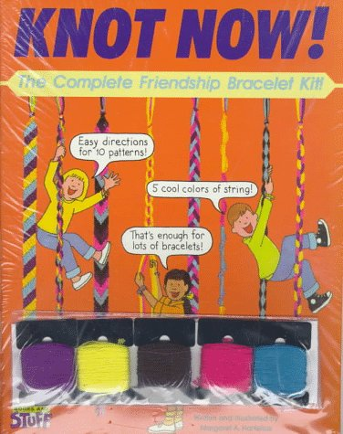9780448405988: Knot Now: The Complete Friendship Bracelet Kit