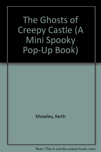 9780448408330: The Ghosts of Creepy Castle (A Mini Spooky Pop-Up Book)