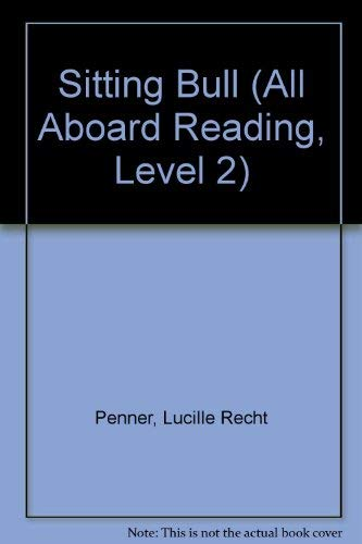 9780448409382: Sitting Bull (All Aboard Reading, Level 2)