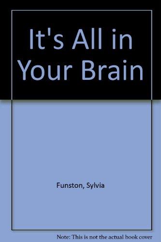 It's All in Your Brain GB: Ingram, J.