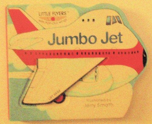 9780448410944: Jumbo Jet/little Flye (Little Flyers With Pop-Out Wings)