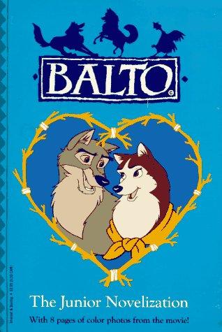 9780448411125: Balto: The Junior Novelization