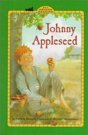 9780448411316: Johnny Appleseed (All Aboard Reading, Level 1 (Ages 4-6))