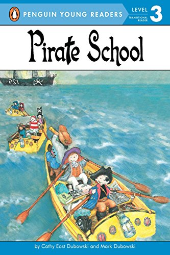 9780448411323: Pirate School (Penguin Young Readers. Level 3)