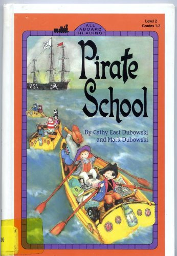 9780448411330: Pirate School (All Aboard Reading, Level 2 (Ages 6-8))