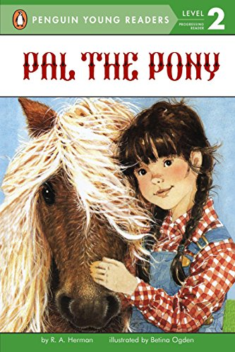 9780448412573: Pal the Pony (Penguin Young Readers, Level 2)