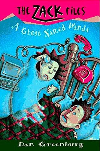 9780448412610: Zack Files 03: a Ghost Named Wanda (The Zack Files)