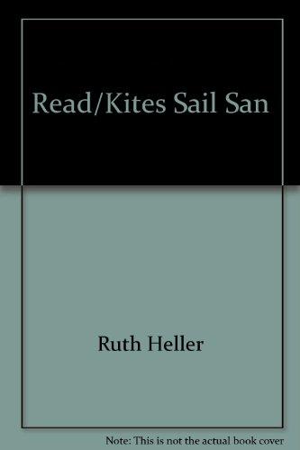 9780448412672: Read/Kites Sail San