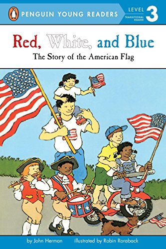 9780448412702: Red, White, and Blue: The Story of the American Flag (Penguin Young Readers, Level 3)