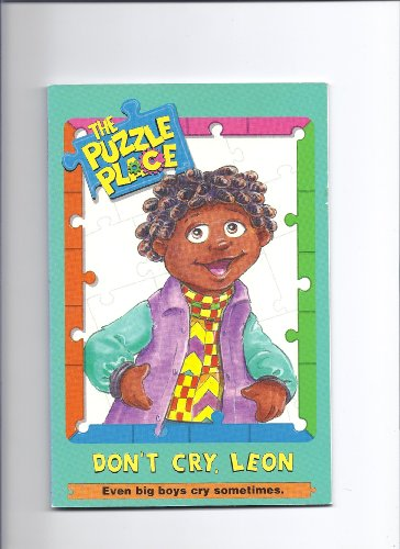 9780448412887: Don't Cry, Leon (Puzzle Place)