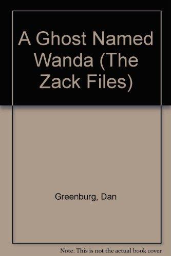 9780448412900: Zack Files 03: A Ghost Named Wanda GB