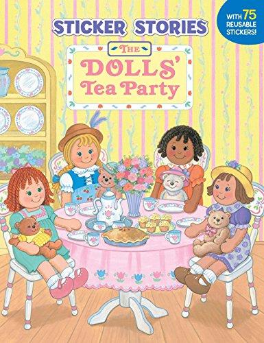 9780448413099: The Dolls' Tea Party (Sticker Stories)