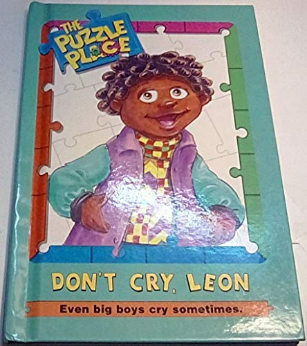 9780448413310: Don't Cry, Leon (Puzzle Place)