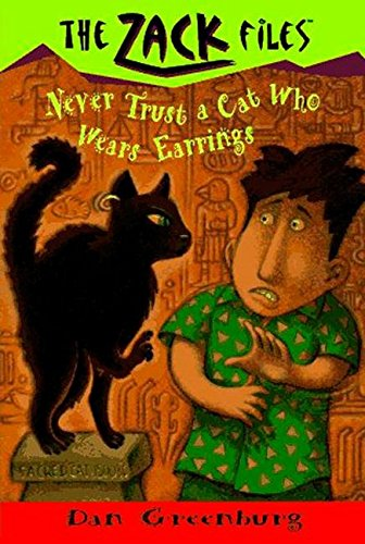 9780448413402: Zack Files 07: Never Trust a Cat Who Wears Earrings (The Zack Files)