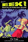 9780448415574: Fly Trap (Eek! Stories to Make You Shriek)