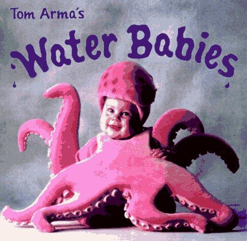 Water Babies: Arma, Tom