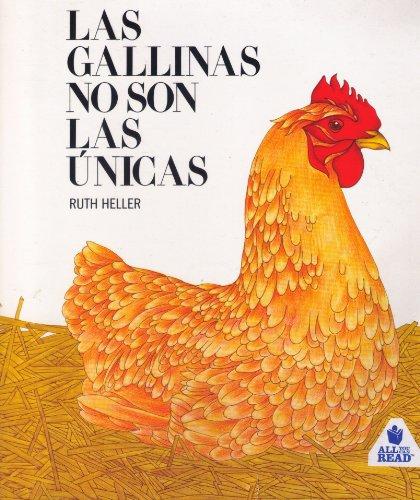 La Gallinas No Son Las Unicas: Heller, Ruth
