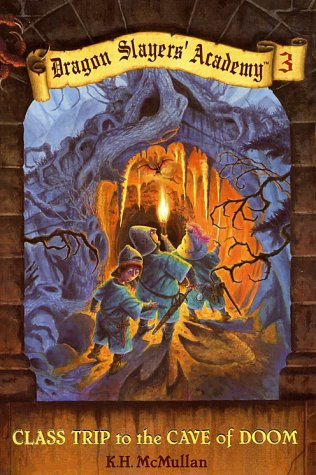 9780448415949: Class Trip to the Cave of Doom (Dragon Slayers' Academy, Book #3)