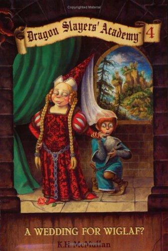 9780448415956: Wedding For Wiglaf? (Dragon Slayers' Academy, Book #4)