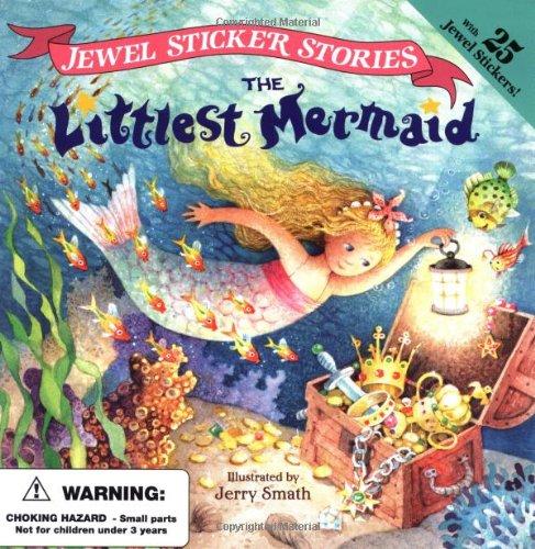 9780448415963: The Littlest Mermaid (Jewel Sticker Stories)