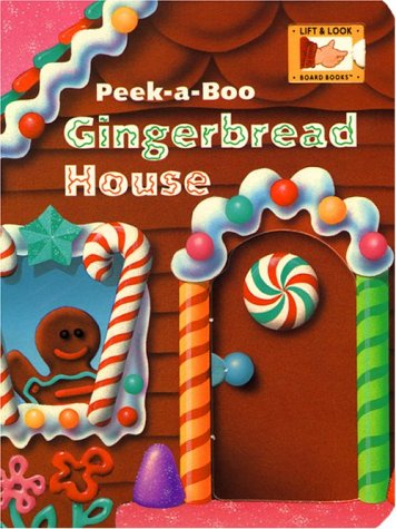 9780448416229: Peek-a-Boo Gingerbread House (Lift & Look Board Books)