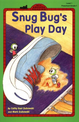 9780448416236: Snug Bug's Play Day (All Aboard Reading, Level 1)