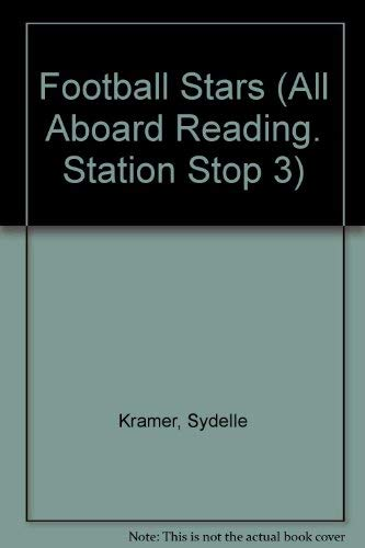 9780448417004: Football Stars (All Aboard Reading. Station Stop 3)