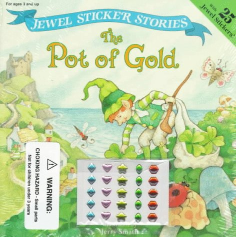 9780448417028: The Pot of Gold with Sticker (Jewel Sticker Stories)