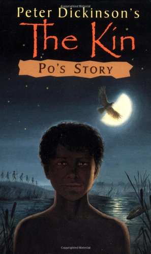 The Kin: Po's Story: Dickinson, Peter