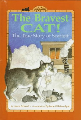 9780448417202: The Bravest Cat!: The True Story of Scarlett (All Aboard Reading, Station Stop 1)