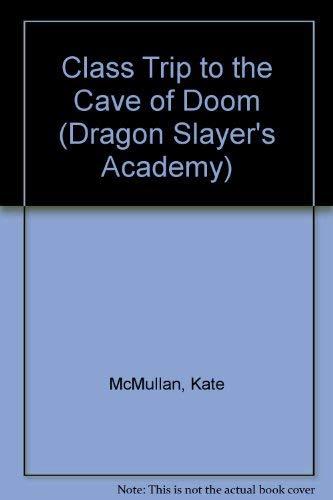 9780448418711: Dragon Slayers' Academy 3: Field Trip to the Castle of Doom