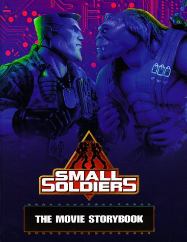 The Movie Storybook (Small Soldiers)