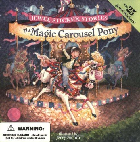 9780448419596: The Magic Carousel Pony (Jewel Sticker Stories)