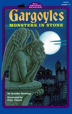 9780448419619: Gargoyles : Monsters in Stone (All Aboard Reading, Level 2)