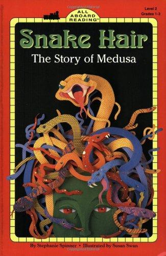 9780448419817: Snake Hair: The Story of Medusa (All Aboard  Books Reading Level 2)