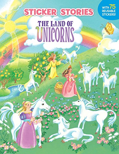 9780448419848: The Land of Unicorns [With 75 Reusable Stickers] (Sticker Stories)
