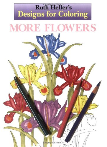 9780448419930: Designs for Coloring: More Flowers