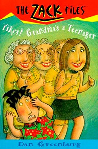 Zack Files 17: Yikes! Grandma's a Teenager (The Zack Files) (0448419998) by Dan Greenburg