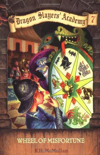 9780448420318: Wheel of Misfortune (Dragon Slayers' Academy, Book #7)
