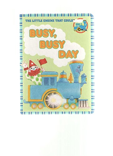 Busy, Busy Day (The Little Engine That: Lewison, Wendy Cheyette
