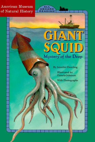 9780448420851: Giant Squid (ALL ABOARD READING STATION STOP 2)