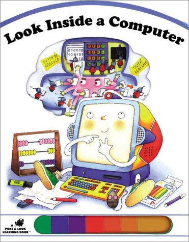 9780448421780: Look Inside a Computer (Poke and Look)