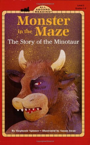 Monster in the Maze: The Story of the Minotaur (All Aboard Reading): Spinner, Stephanie